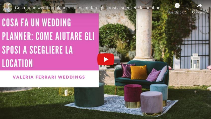 Cosa fa un wedding planner: la ricerca location